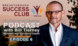 Recovery & Discovery Podcast Episode 6